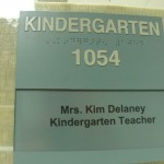 Image of classroom sign outside of Mrs. Delaney's room.