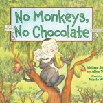 Book cover of No Monkeys, No Chocolate by Melissa Stewart.